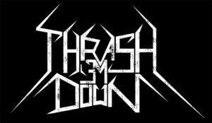 Thrash em Down