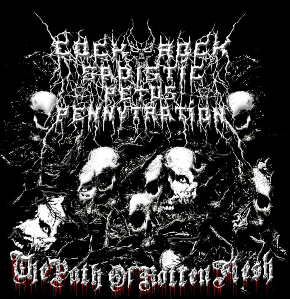 Cockrock Sadidtic Petus Pennytration - The Path of Rotten Flesh